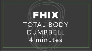 FHIX (Finisher) | Total Body Dumbbell by Fhitting Room