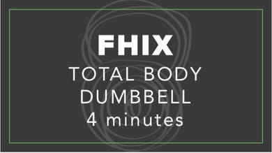 FHIX (Finisher) | Total Body Dumbbell | 4 Minutes by Fhitting Room