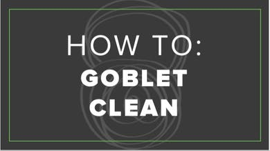 How To: Goblet Clean by Fhitting Room