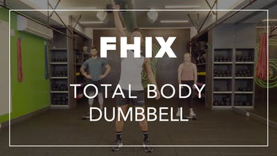 FHIX (Finisher) with Jason | Total Body Dumbbell by Fhitting Room