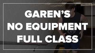 Garen's No Equipment Full Class by Fhitting Room