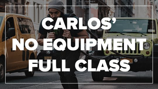 Carlos' No Equipment Full Class by Fhitting Room