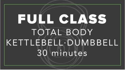 Full Class | Total Body Kettlebell Dumbbell | 30 Minutes by Fhitting Room