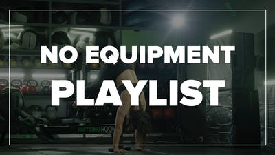 Mel's No Equipment Class Playlist by Fhitting Room