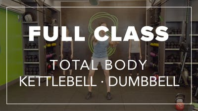 Full Class with Ben | Total Body Kettlebell · Dumbbell by Fhitting Room