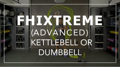 FHIXtreme (Advanced) Class with BLD | Kettlebell or Dumbbell by Fhitting Room