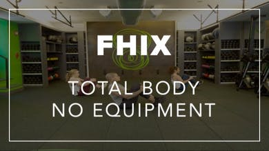 FHIX (Finisher) with Daury | Total Body No Equipment by Fhitting Room