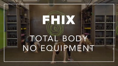 FHIX (Finisher) with Brooke | Total Body No Equipment by Fhitting Room