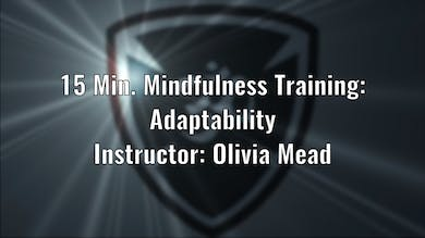 15 Minute Mindfulness Training Adaptability - Olivia by YogaShield Yoga For First Responders