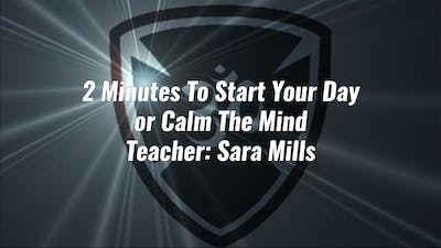 2 Minutes To Start Your Day or Calm The Mind by YogaShield Yoga For First Responders