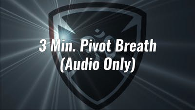 3 Min. Pivot Breath Breath Work by Yogashield Yoga For First Responders