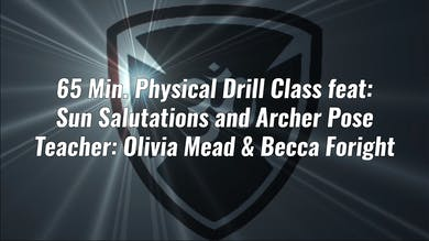 65 Min. Physical Drill Class: Sun Salutations and Archer Pose by Yogashield Yoga For First Responders