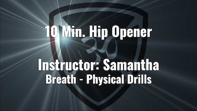 10 Min. Hip Opener Instructor Samantha by YogaShield Yoga For First Responders