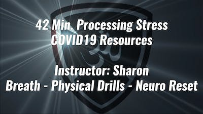 42 Min. Processing Stress COVID19 Resource by Yogashield Yoga For First Responders