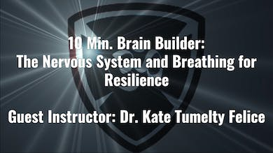 10 Min Brain Builder: Breathwork for Resilience with Dr. Kate Felice by Yogashield Yoga For First Responders