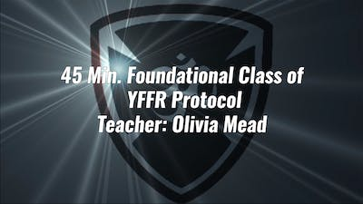 45 Min. Foundational Class of YFFR Protocol by Yogashield Yoga For First Responders