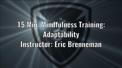 15 Minute Mindfulness Training Adaptability  - Eric by YogaShield Yoga For First Responders