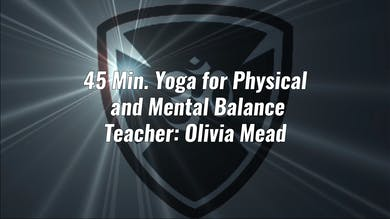 45 Min. Yoga for Physical and Mental Balance by Yogashield Yoga For First Responders