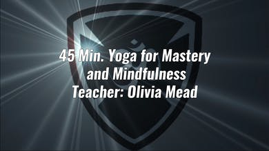 45 Min. Yoga for Mastery and Mindfulness by YogaShield Yoga For First Responders