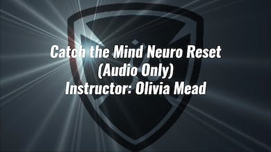 Catch the Mind Neuro Reset (Audio Only) by YogaShield Yoga For First Responders