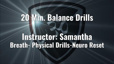 20 Min Balance Drills Instructor: Samantha by Yogashield Yoga For First Responders