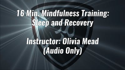 16 Min. Mindfulness Training For Sleep and Recovery by Yogashield Yoga For First Responders