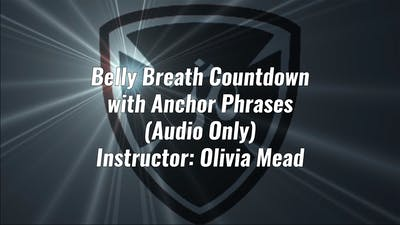 Belly Breath Countdown with Anchor Phrase (Audio) by Yogashield Yoga For First Responders