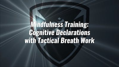 Mindfulness Training using Cognitive Declarations by Yogashield Yoga For First Responders