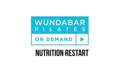 Nutrition Restart with Kim Shapira, RD by WundaBar Pilates