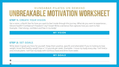Unbreakable Motivation Worksheet by WundaBar Pilates