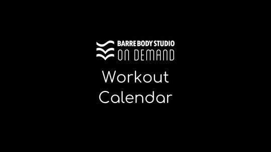 WORKOUT CALENDARS by Barre Body Studio
