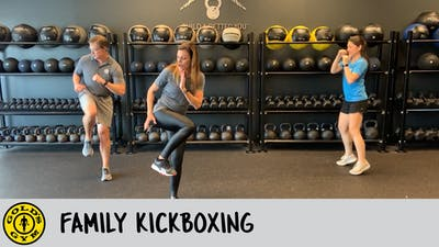 Family Kickboxing by Gold's Gym Anywhere