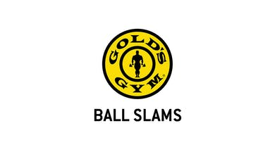 Ball Slams by Gold's Gym Anywhere
