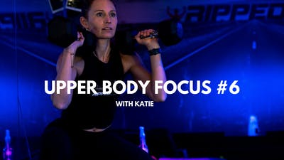 Upper Body Focus #6 (with Katie) by RippedPHL On Demand