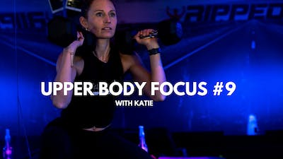 Upper Body Focus #9 (with Katie) by RippedPHL On Demand
