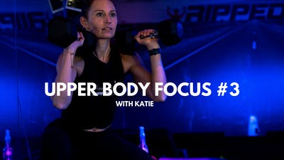 Upper Body Focus #3 (with Katie) by RippedPHL On Demand