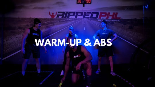 Warm-Up & Abs by RippedPHL On Demand