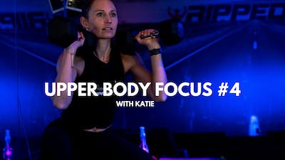 Upper Body Focus #4 (with Katie) by RippedPHL On Demand
