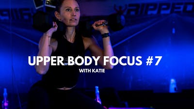 Upper Body Focus #7 (with Katie) by RippedPHL On Demand