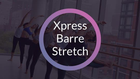 XPRESS BARRE/STRETCH by Elements On Demand