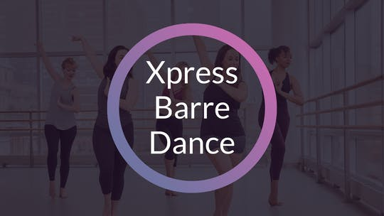 XPRESS BARRE/DANCE by Elements On Demand