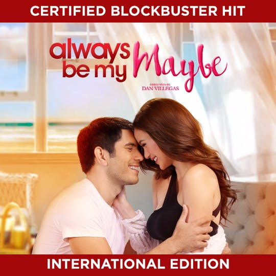 Instant Access to Always Be My Maybe by ABS-CBN, powered by Intelivideo