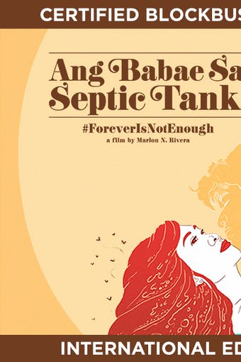Instant Access to Ang Babae sa Septic Tank 2 - 48 Hour Rental by ABS-CBN, powered by Intelivideo