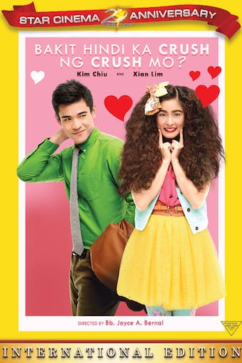 Instant Access to Bakit Hindi ka Crush ng Crush Mo (English Subs) by ABS-CBN, powered by Intelivideo