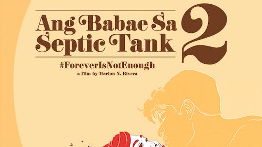 Instant Access to Ang Babae sa Septic Tank 2 by ABS-CBN, powered by Intelivideo