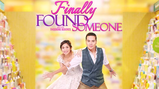 Instant Access to Finally Found Someone by ABS-CBN, powered by Intelivideo