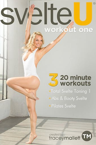 Svelte U - Workout One by Tracey Mallett