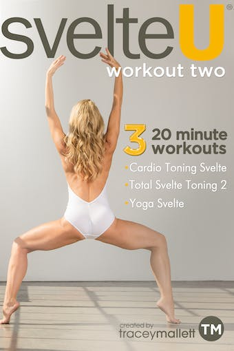 Svelte U - Workout Two by Tracey Mallett