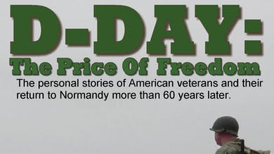 D-Day: The Price of Freedom by World War II Foundation