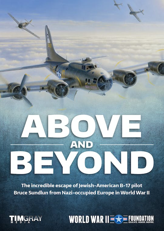 Instant Access to Above and Beyond Film Trailer by World War II Foundation, powered by Intelivideo